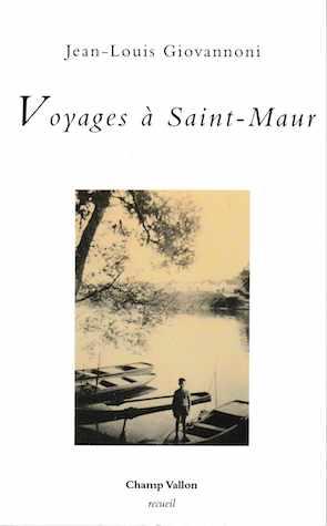 Jean-Louis Givannono: Voyage à St-Maur