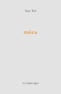 """Ana Tot, """"méca"""""""