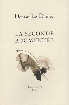 La seconde augmentée, D. Le dantec
