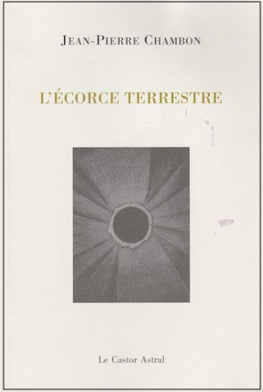 """Jean-Pierre Chambo, """"L'écore terrestre"""""""